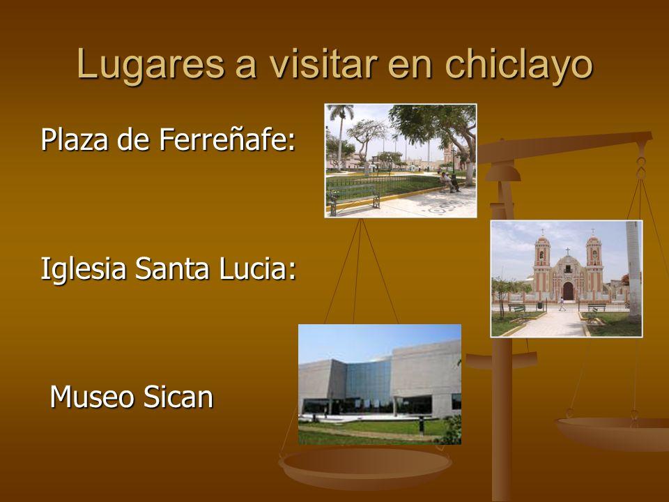 Plaza de Ferreñafe: Iglesia Santa Lucia: Museo Sican
