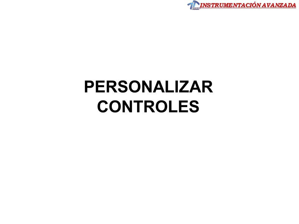 INSTRUMENTACIÓN AVANZADA PERSONALIZAR CONTROLES