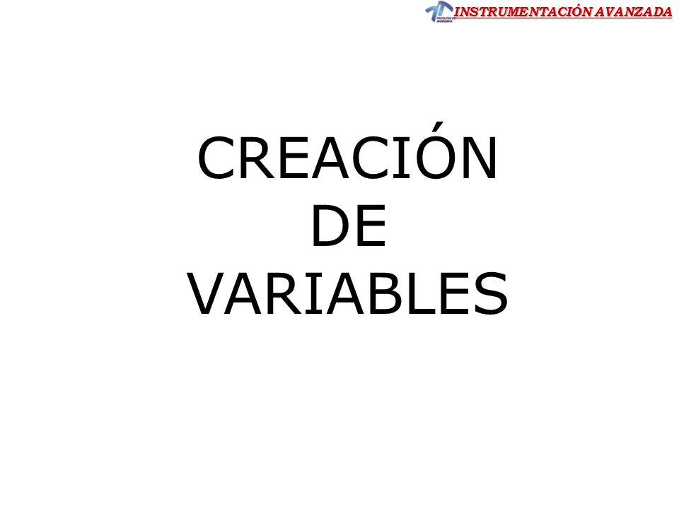 INSTRUMENTACIÓN AVANZADA CREACIÓN DE VARIABLES