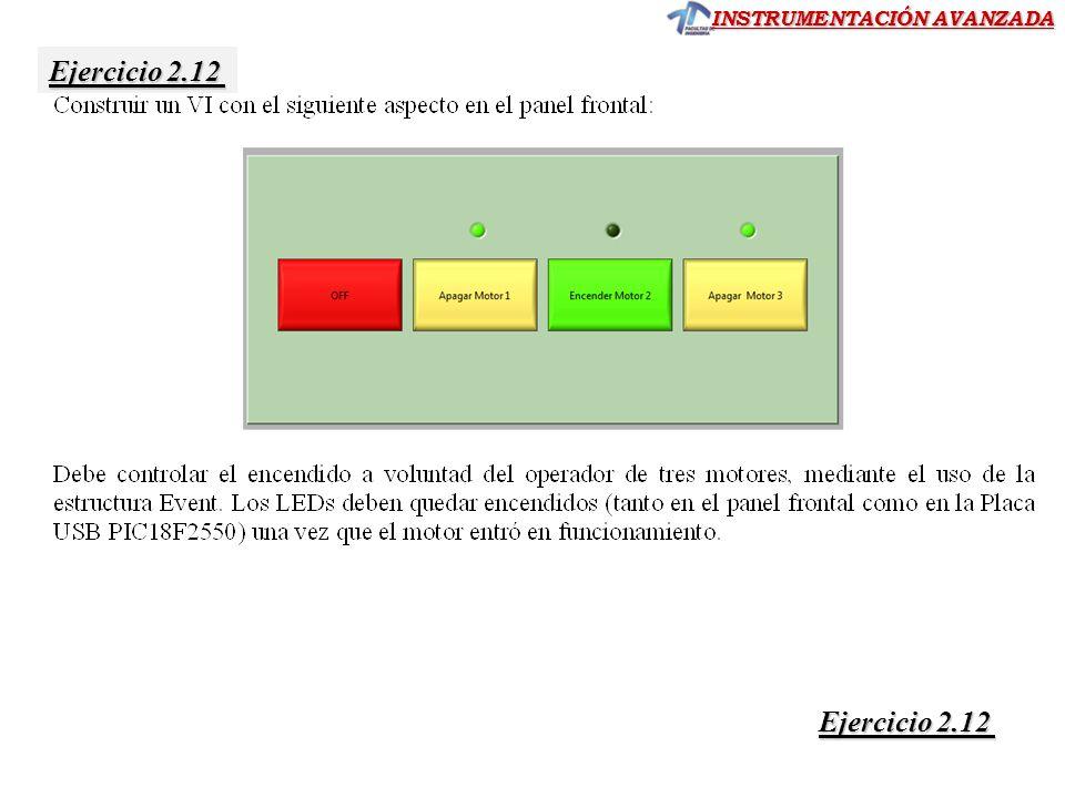INSTRUMENTACIÓN AVANZADA Ejercicio 2.12 Ejercicio 2.12 Ejercicio 2.12 Ejercicio 2.12