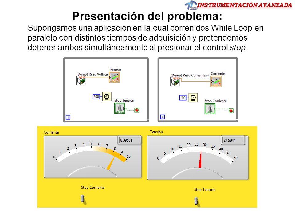 INSTRUMENTACIÓN AVANZADA 1.- Colocar una variable global en el diagrama de bloques: Diagrama de bloques >> Botón derecho ratón >> Paleta de funciones >> Programming >> Structures >> Global Variable.
