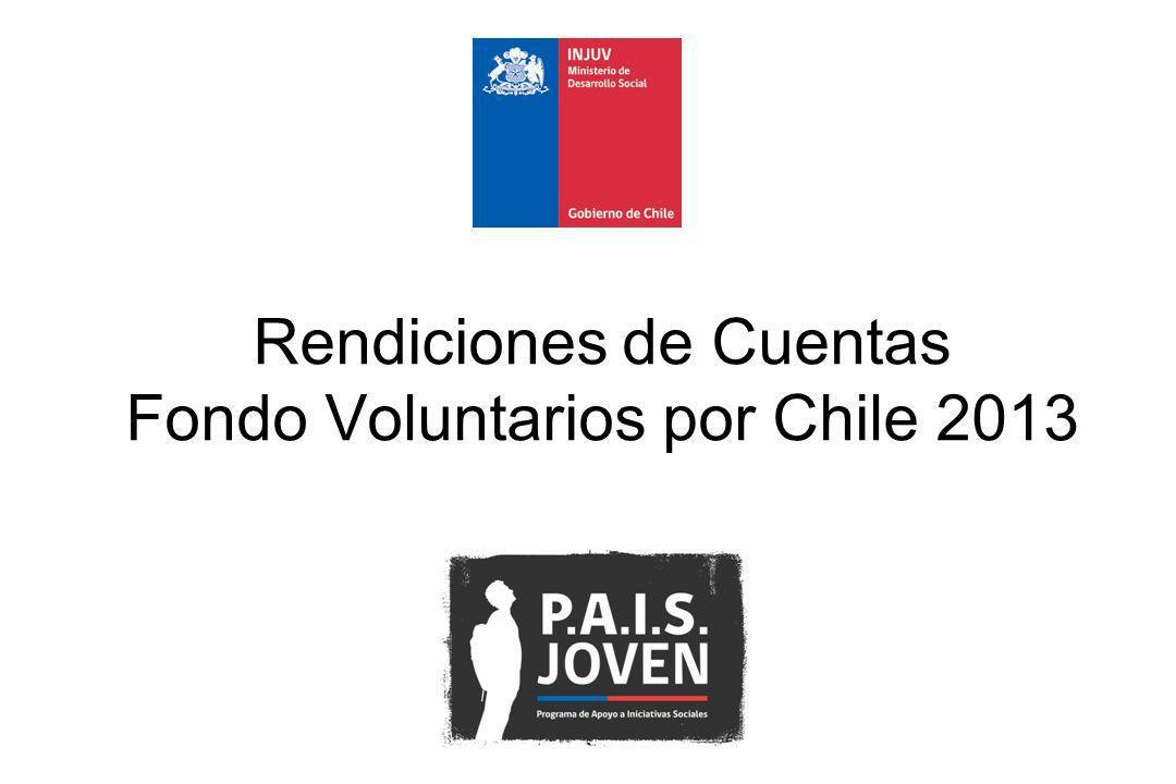 Rendiciones de Cuentas Fondo Voluntarios por Chile 2013