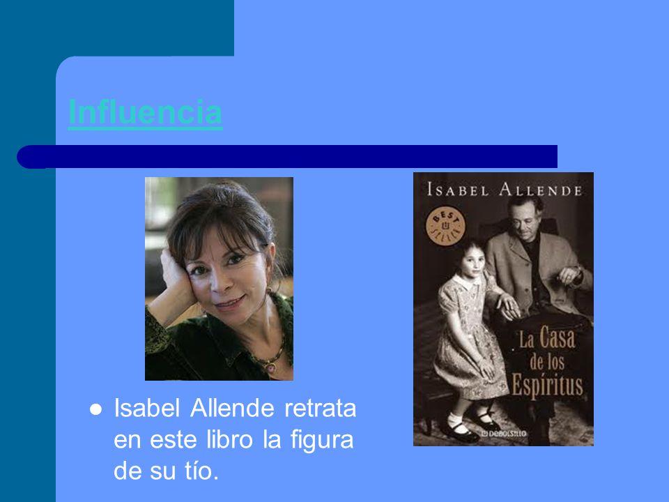 Influencia Isabel Allende retrata en este libro la figura de su tío.