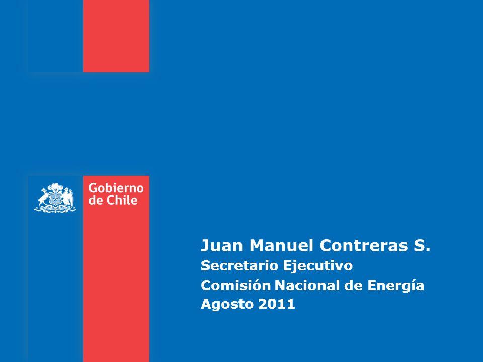 Juan Manuel Contreras S. Secretario Ejecutivo Comisión Nacional de Energía Agosto 2011