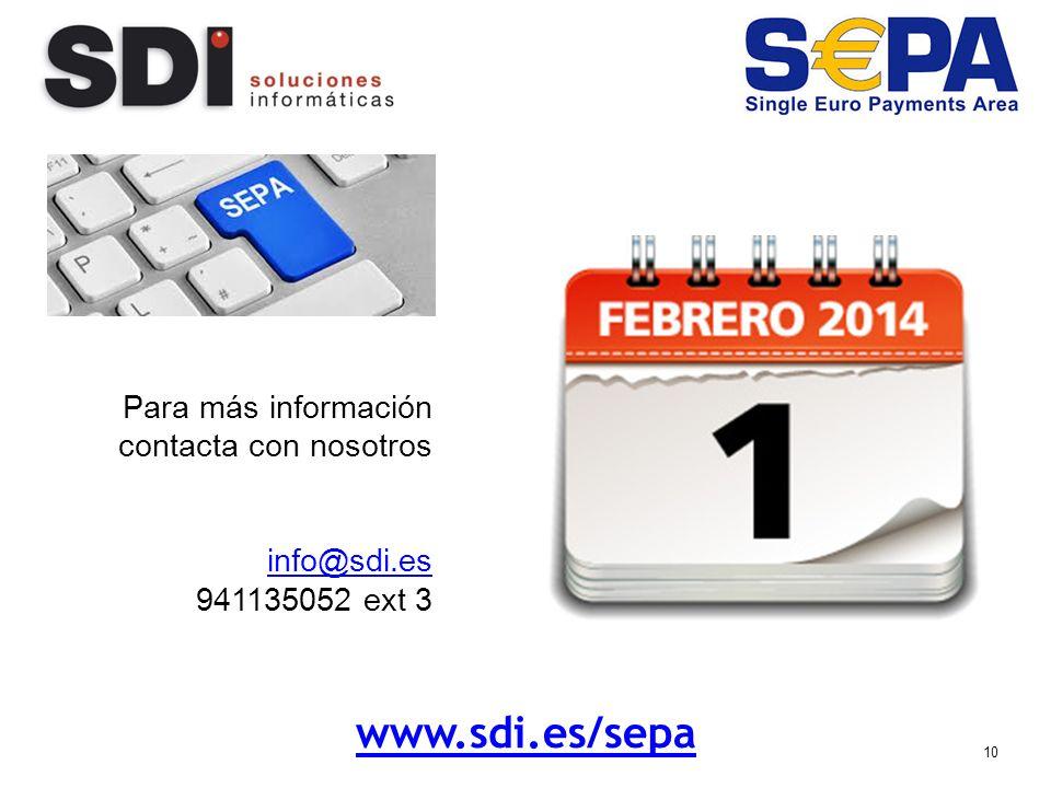 10 www.sdi.es/sepa Para más información contacta con nosotros info@sdi.es 941135052 ext 3