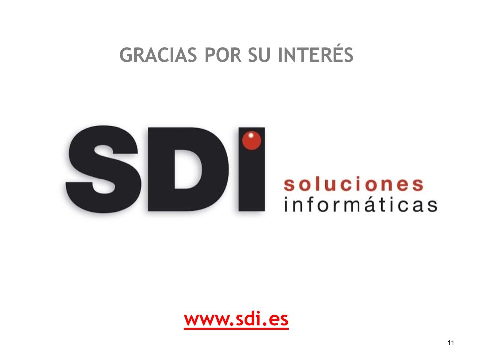 11 GRACIAS POR SU INTERÉS www.sdi.es