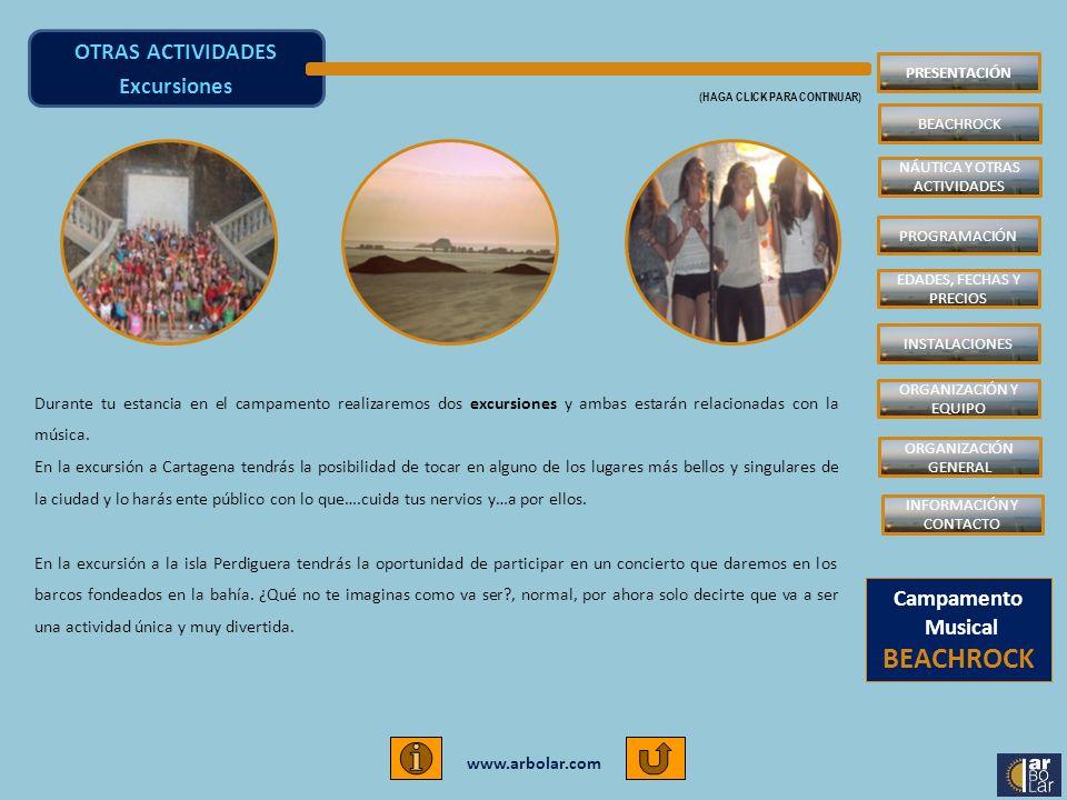 www.arbolar.com Durante tu estancia en el campamento realizaremos dos excursiones y ambas estarán relacionadas con la música. En la excursión a Cartag
