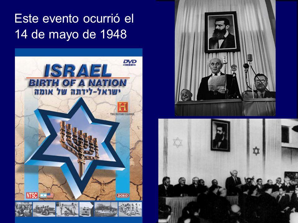 Este evento ocurrió el 14 de mayo de 1948