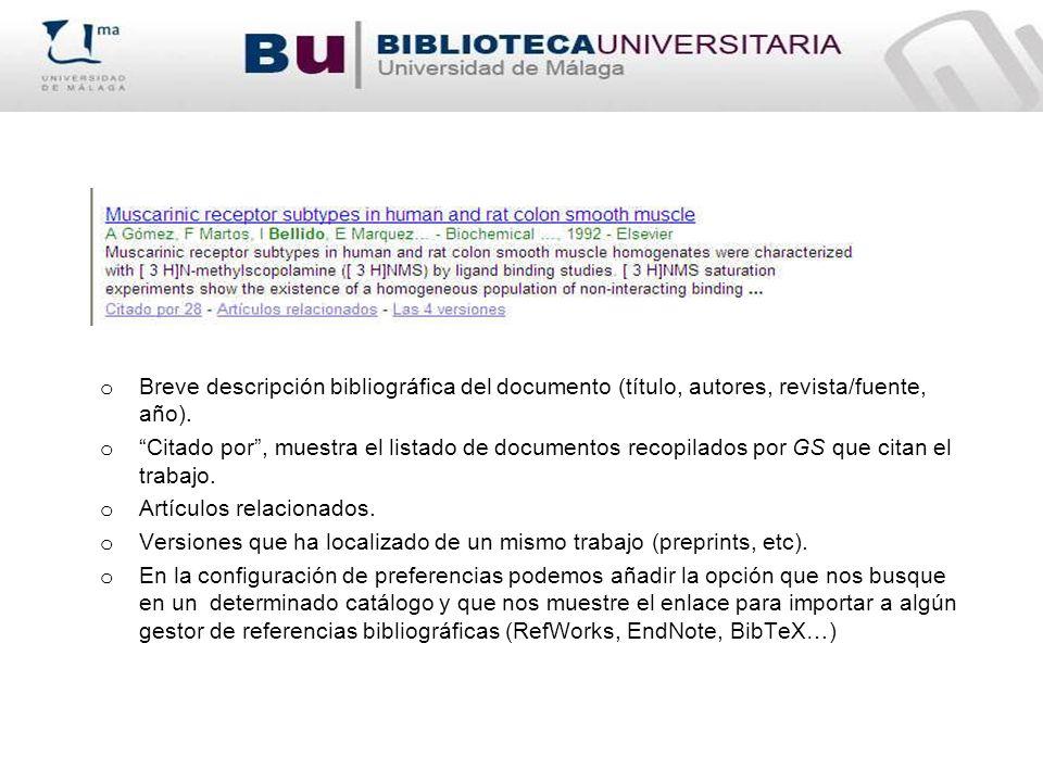 o Breve descripción bibliográfica del documento (título, autores, revista/fuente, año). o Citado por, muestra el listado de documentos recopilados por