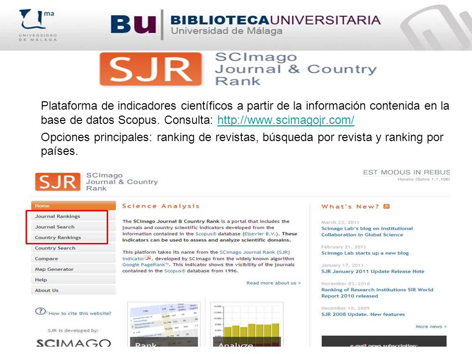 Plataforma de indicadores científicos a partir de la información contenida en la base de datos Scopus.