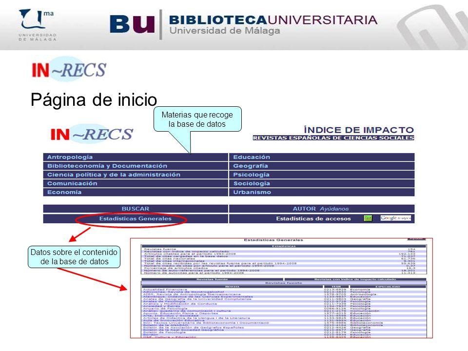 Página de inicio Materias que recoge la base de datos Datos sobre el contenido de la base de datos