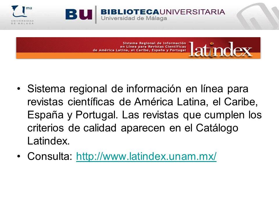Sistema regional de información en línea para revistas científicas de América Latina, el Caribe, España y Portugal. Las revistas que cumplen los crite