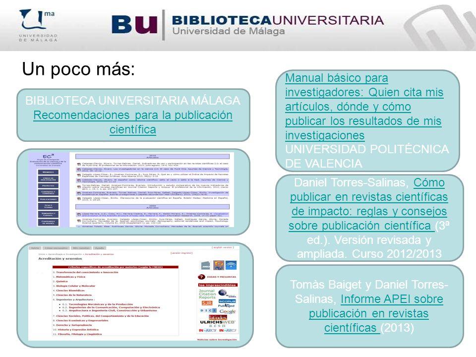 Un poco más:. Daniel Torres-Salinas, Cómo publicar en revistas científicas de impacto: reglas y consejos sobre publicación científica (3ª ed.). Versió