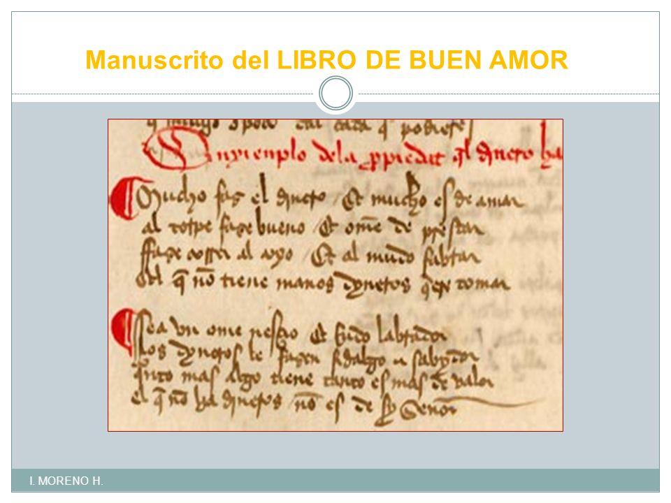 Manuscrito del LIBRO DE BUEN AMOR I. MORENO H.
