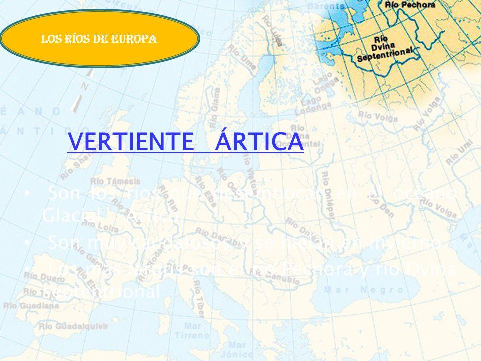 VERTIENTE ÁRTICA Son los ríos que desembocan en el océano Glacial Ártico. Son muy caudalosos y se hielan en invierno. Los más largos son el río Pechor