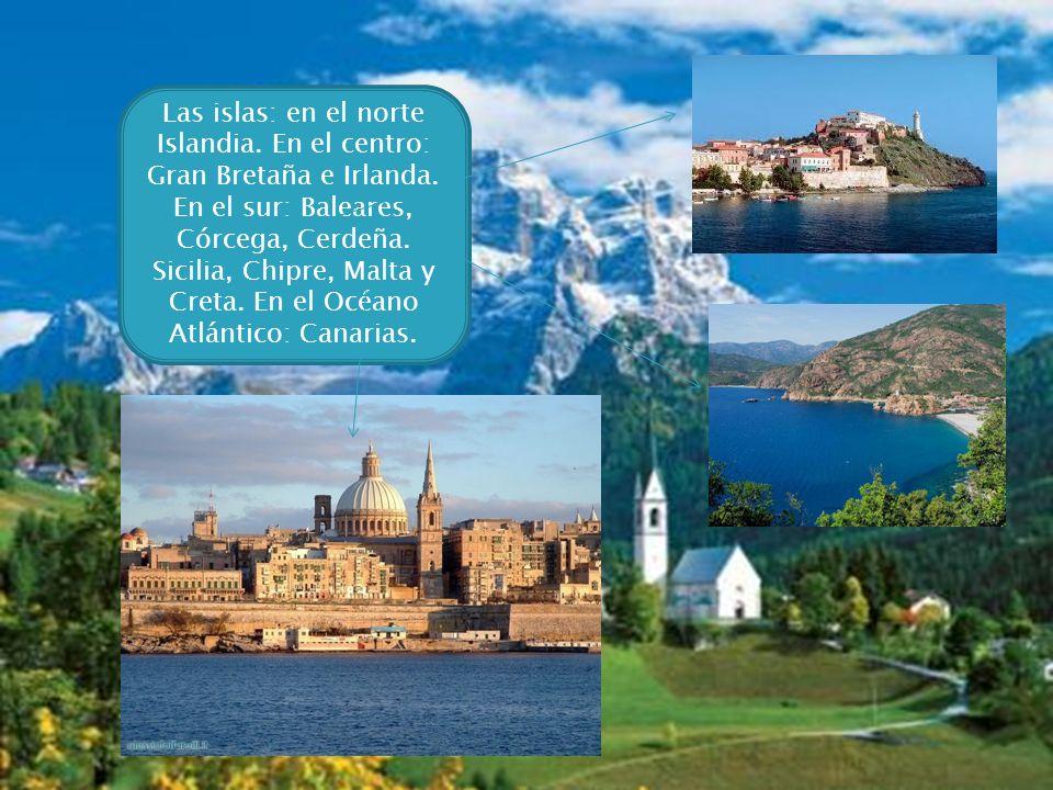 Las islas: en el norte Islandia. En el centro: Gran Bretaña e Irlanda. En el sur: Baleares, Córcega, Cerdeña. Sicilia, Chipre, Malta y Creta. En el Oc