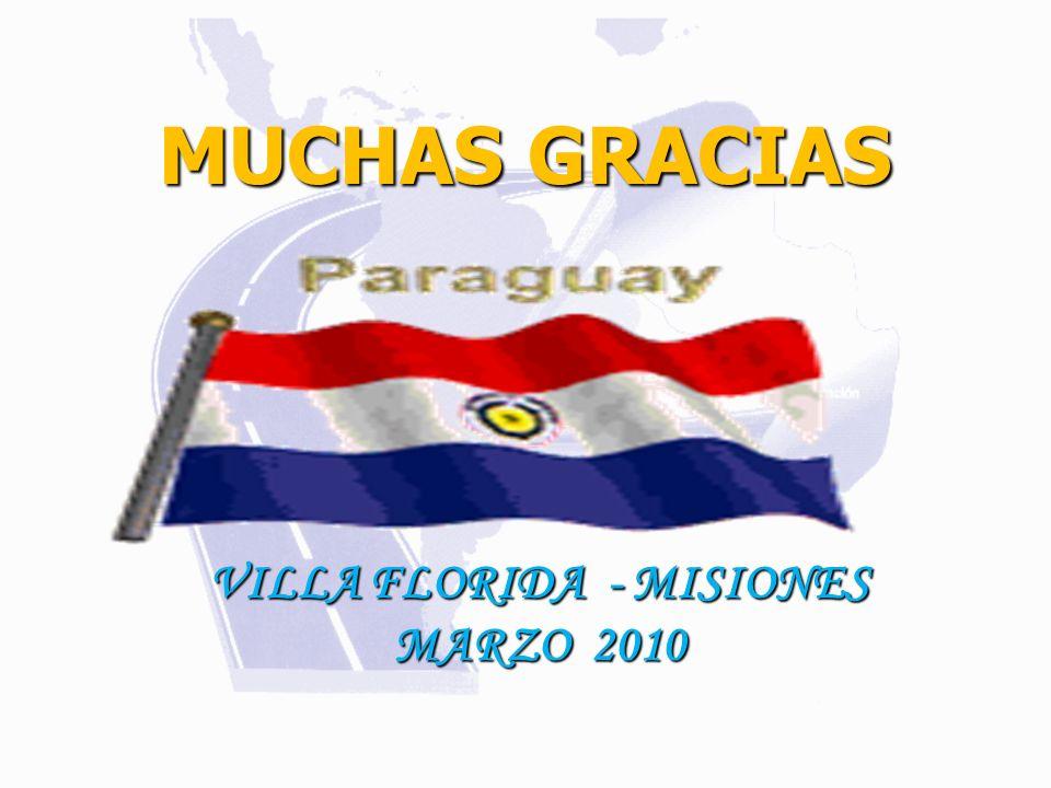 MUCHAS GRACIAS VILLA FLORIDA - MISIONES MARZO 2010