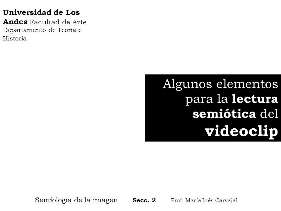 Universidad de Los Andes Facultad de Arte Departamento de Teoría e Historia Semiología de la imagen Secc. 2 Prof. María Inés Carvajal Algunos elemento