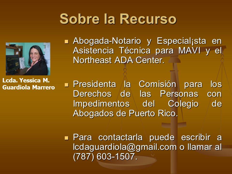 Sobre la Recurso Abogada-Notario y Especial¡sta en Asistencia Técnica para MAVI y el Northeast ADA Center.