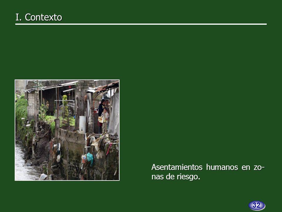 Asentamientos humanos en zo- nas de riesgo Asentamientos humanos en zo- nas de riesgo.