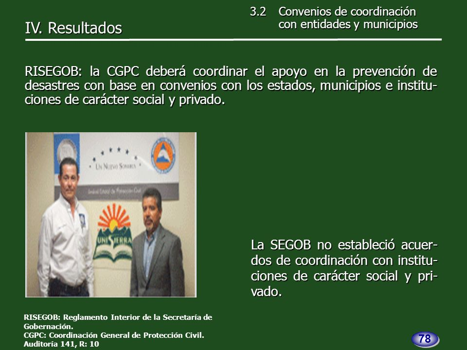 La SEGOB no estableció acuer- dos de coordinación con institu- ciones de carácter social y pri- vado.