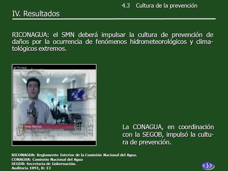 La CONAGUA, en coordinación con la SEGOB, impulsó la cultu- ra de prevención.