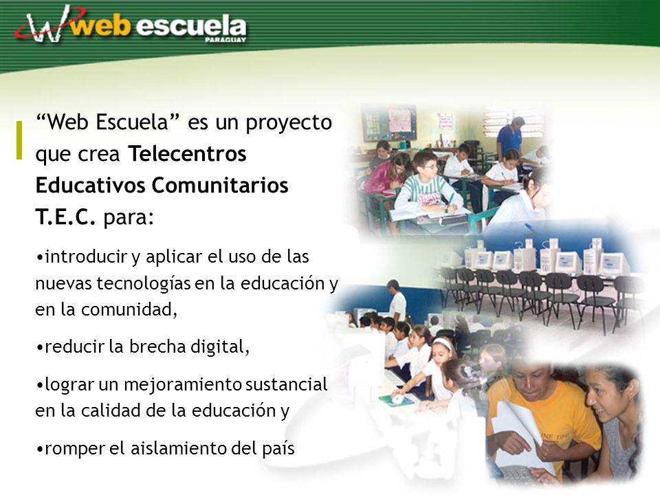 Web Escuela es un proyecto que crea Telecentros Educativos Comunitarios T.E.C.