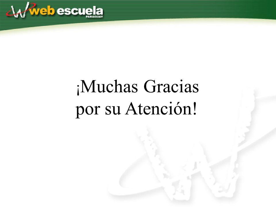 ¡ Muchas Gracias por su Atención!