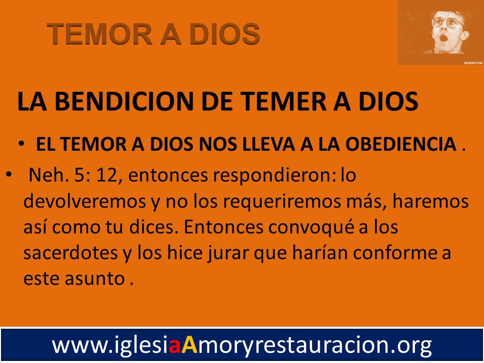 EL TEMOR A DIOS NOS LLEVA A LA OBEDIENCIA. Neh. 5: 12, entonces respondieron: lo devolveremos y no los requeriremos más, haremos así como tu dices. En
