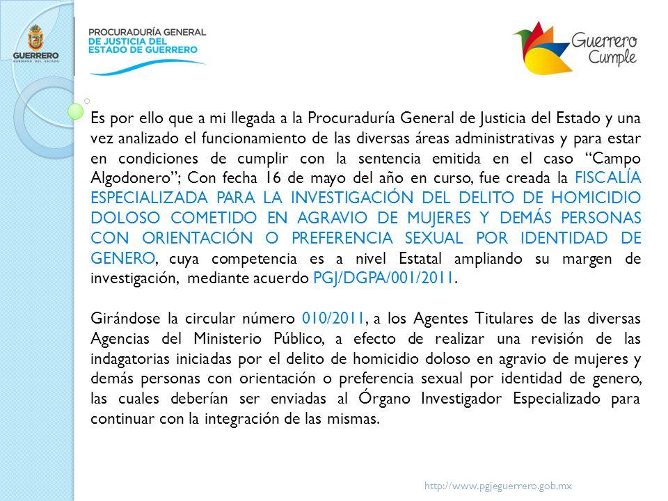 http://www.pgjeguerrero.gob.mx 3.- INFORMACIÓN SOBRE LA INFRAESTRUCTURA MATERIAL Y HUMANA Y EL MARCO JURÍDICO DE LA FISCALÍA PARTE LA INVESTIGACIÓN DE HOMICIDIOS Y DESAPARICIONES DE NIÑAS Y MUJERES.