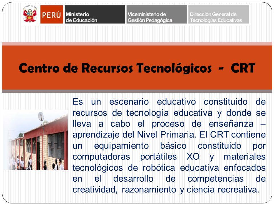 Centro de Recursos Tecnológicos - CRT Es un escenario educativo constituido de recursos de tecnología educativa y donde se lleva a cabo el proceso de enseñanza – aprendizaje del Nivel Primaria.