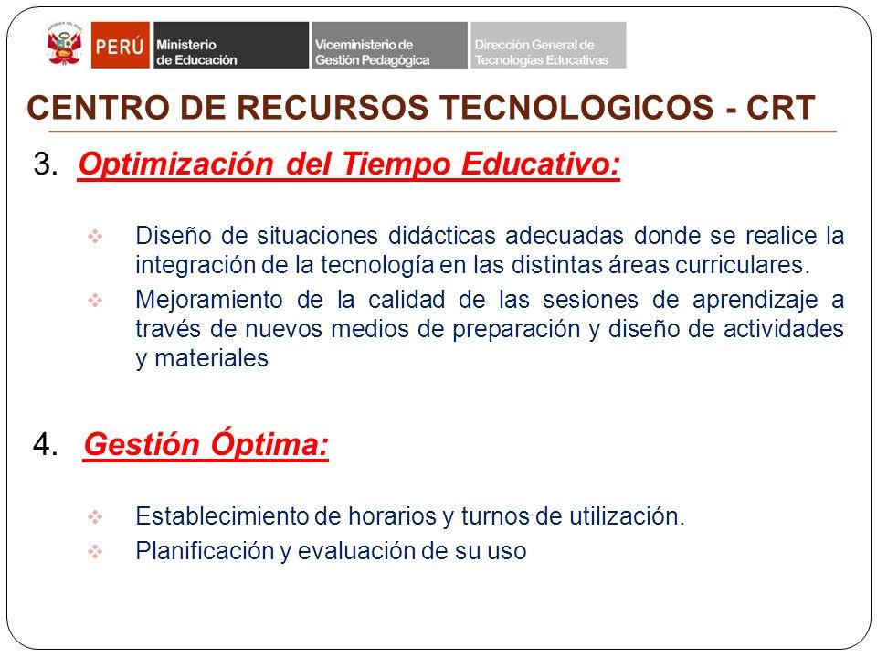 Dirección General de Tecnologías Educativas Dirección de Informática y Telecomunicaciones CENTRO DE RECURSOS TECNOLOGICOS - CRT 3.