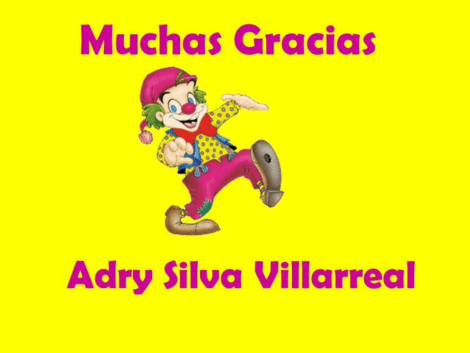 Adry Silva Villarreal Muchas Gracias