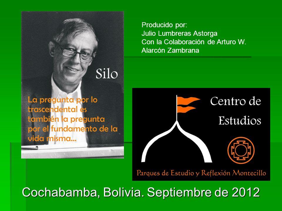 Cochabamba, Bolivia. Septiembre de 2012 Producido por: Julio Lumbreras Astorga Con la Colaboración de Arturo W. Alarcón Zambrana