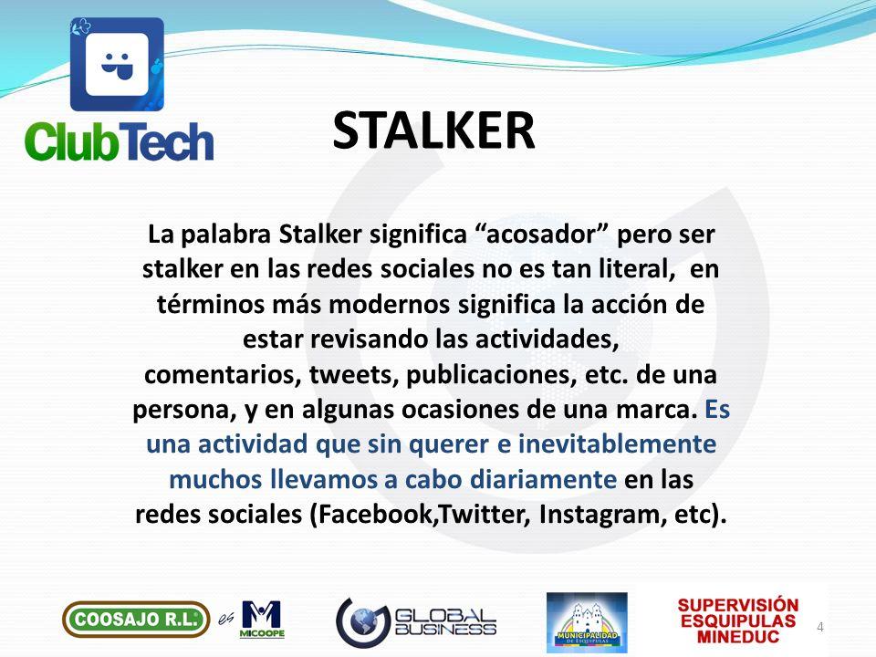 La palabra Stalker significa acosador pero ser stalker en las redes sociales no es tan literal, en términos más modernos significa la acción de estar