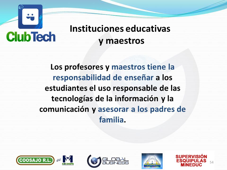 Los profesores y maestros tiene la responsabilidad de enseñar a los estudiantes el uso responsable de las tecnologías de la información y la comunicac