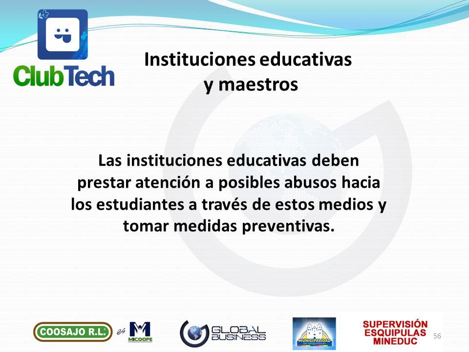 Las instituciones educativas deben prestar atención a posibles abusos hacia los estudiantes a través de estos medios y tomar medidas preventivas. Inst