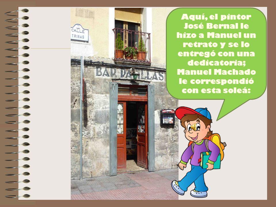 Y ahora os voy a llevar a un lugar muy típico donde Manuel se reunía con sus amigos: el concertista de guitarra Regino Sainz de la Maza, el orfebre Maese Calvo, los artistas plásticos Manero, Fortunato Julián y José Bernal.