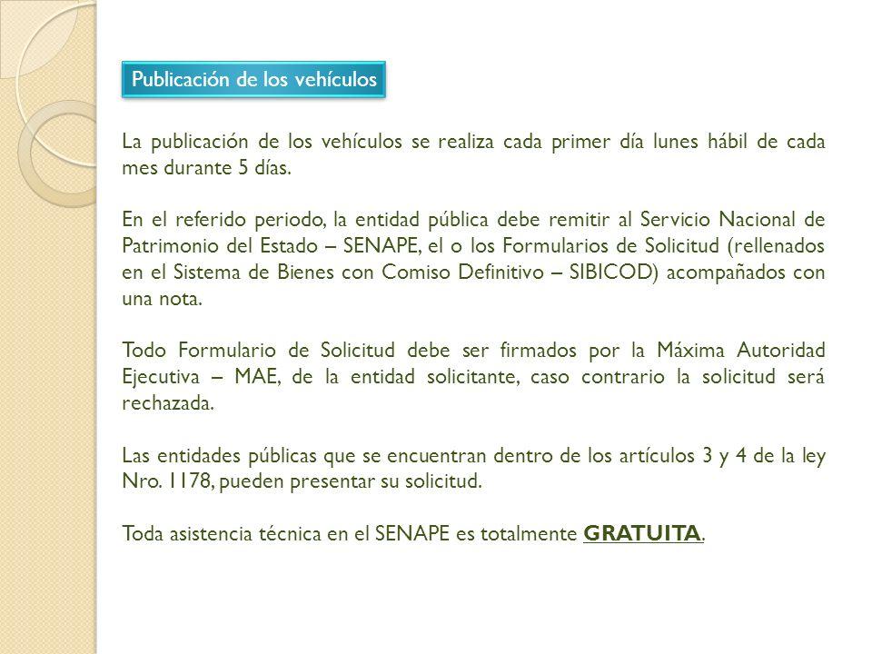 La publicación de los vehículos se realiza cada primer día lunes hábil de cada mes durante 5 días.