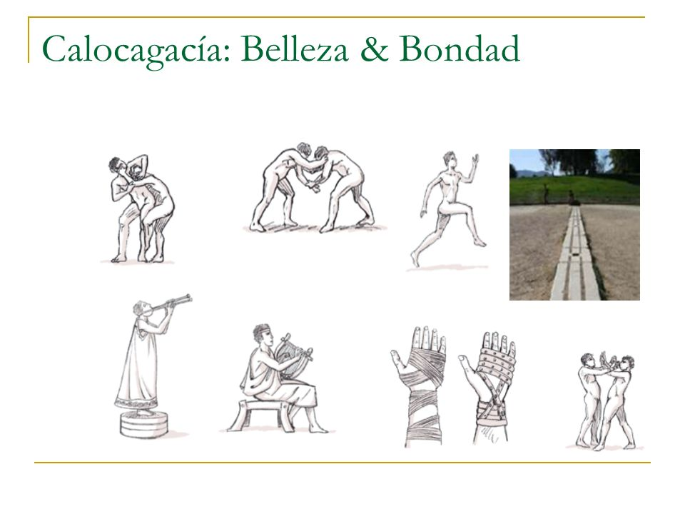 Calocagacía: Belleza & Bondad