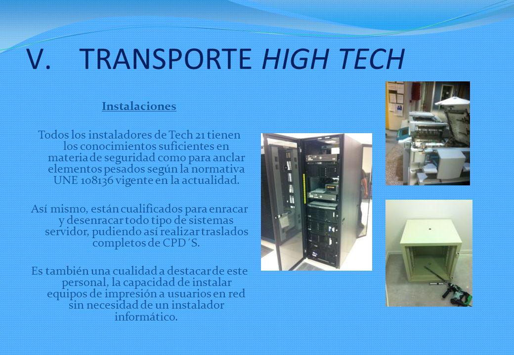 Instalaciones Todos los instaladores de Tech 21 tienen los conocimientos suficientes en materia de seguridad como para anclar elementos pesados según la normativa UNE 108136 vigente en la actualidad.