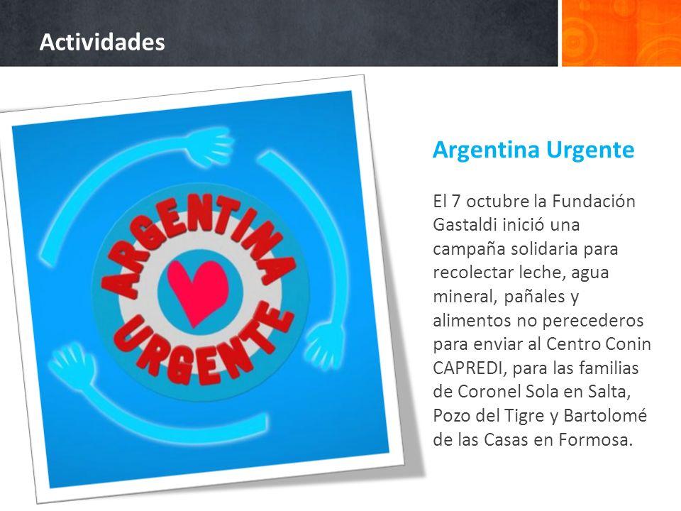 Argentina Urgente El 7 octubre la Fundación Gastaldi inició una campaña solidaria para recolectar leche, agua mineral, pañales y alimentos no perecede