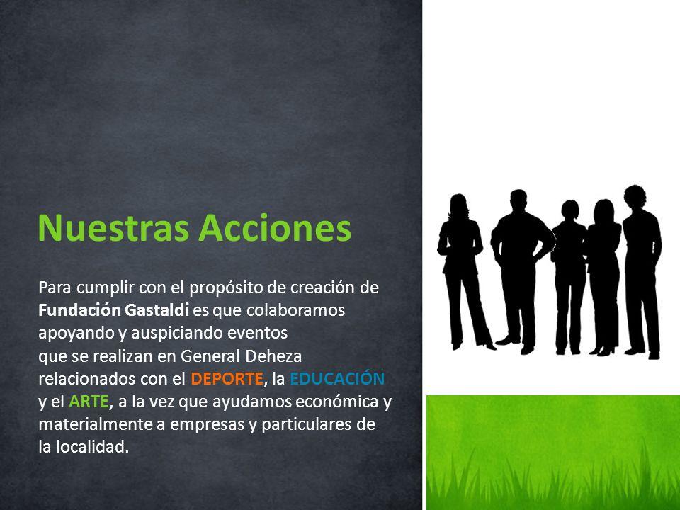 Para cumplir con el propósito de creación de Fundación Gastaldi es que colaboramos apoyando y auspiciando eventos que se realizan en General Deheza re