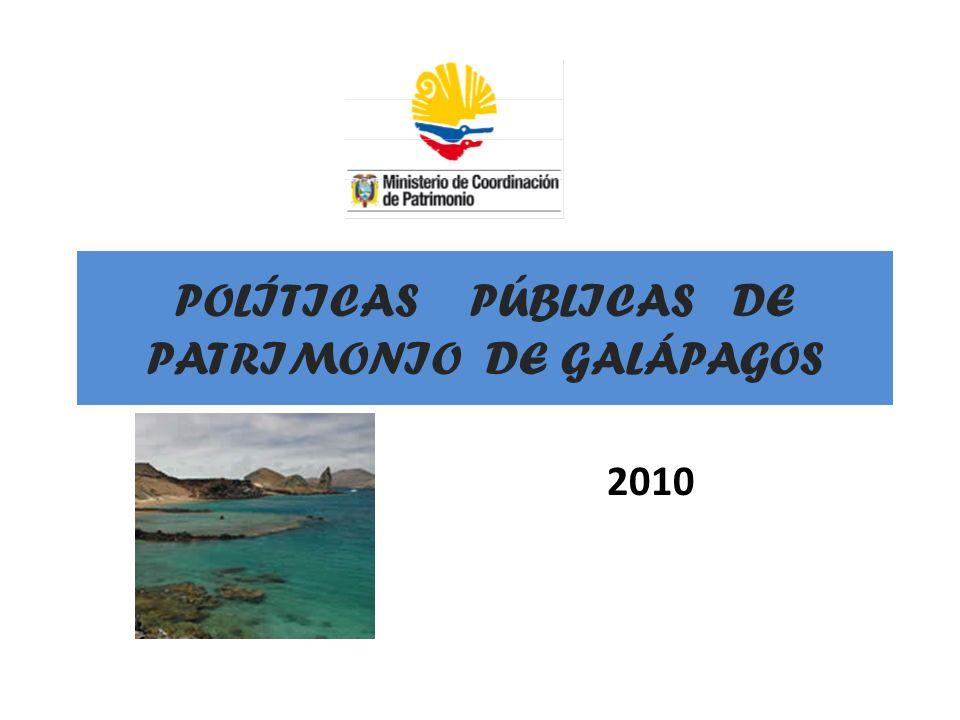 POLÍTICAS PÚBLICAS DE PATRIMONIO DE GALÁPAGOS 2010