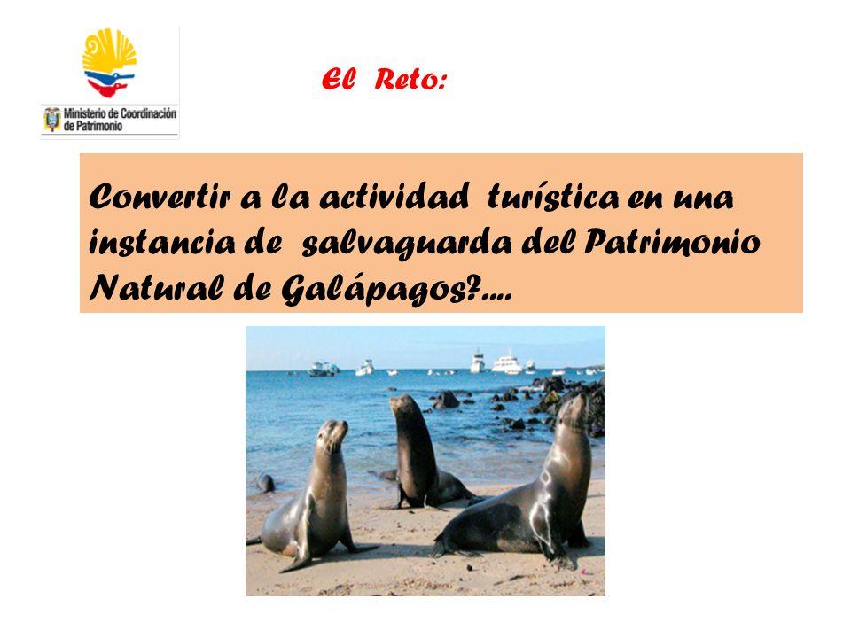 Convertir a la actividad turística en una instancia de salvaguarda del Patrimonio Natural de Galápagos?.... El Reto: