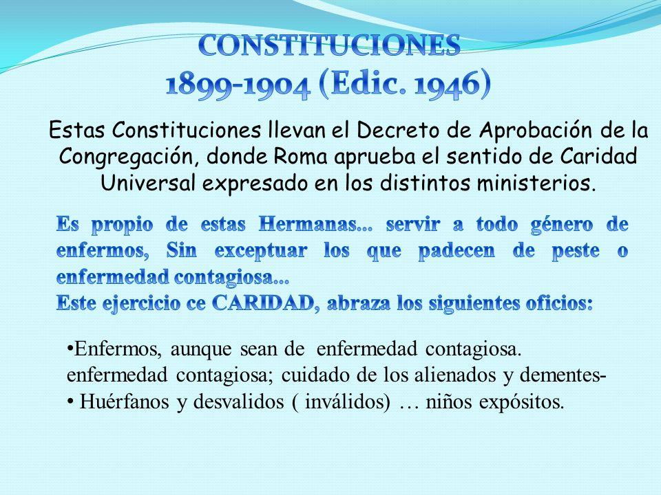 El Decreto de Aprobación de la Congregación de 1898, vuelve a explicitar las distintas formas de asistencia:...
