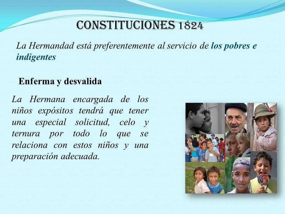 CONSTITUCIÓN 1805 Ver a los enfermos como a nuestros Señores.