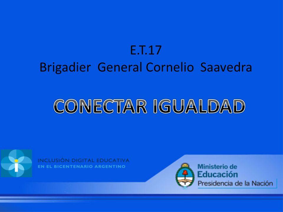 E.T.17 Brigadier General Cornelio Saavedra