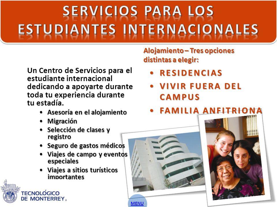 Un Centro de Servicios para el estudiante internacional dedicando a apoyarte durante toda tu experiencia durante tu estadía.
