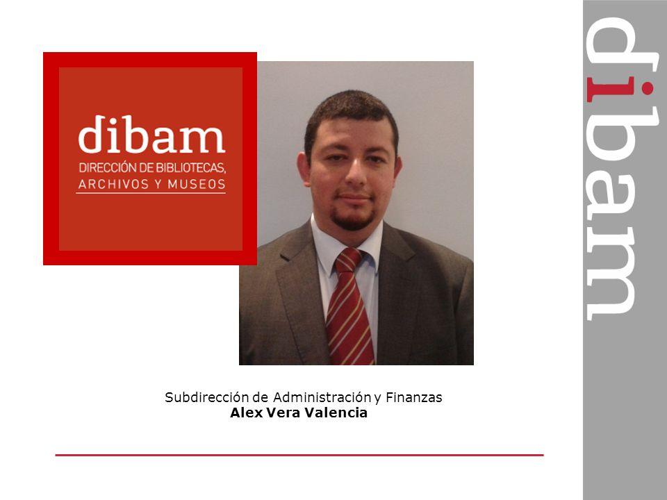 Subdirección de Administración y Finanzas Alex Vera Valencia